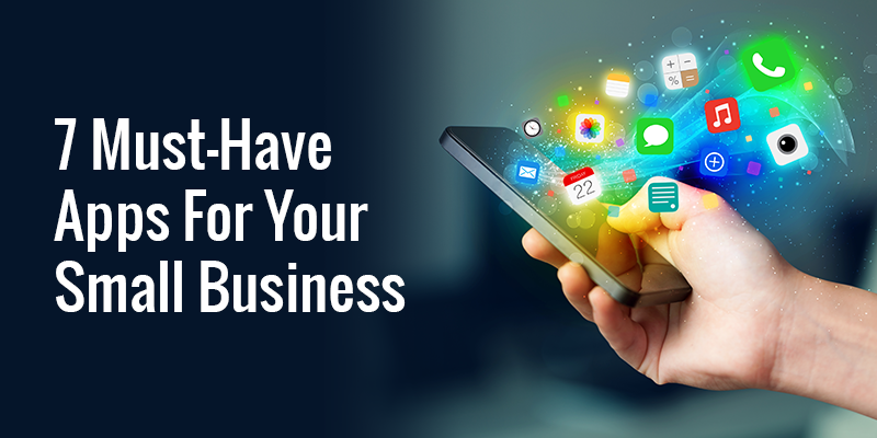 7 Small Business Apps You Must Have Today | Commercient