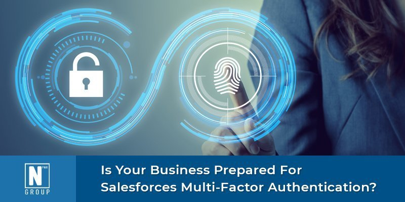 Prepared for Salesforces Multi-Factor Authentication?